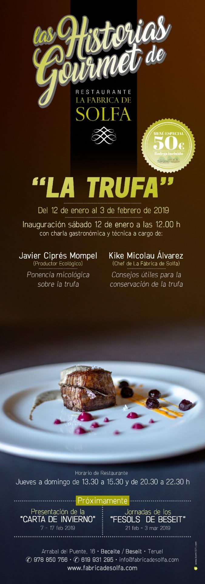 La Trufa - Las Historias Gourmet de La Fàbrica de Solfa en Beceite, Teruel.